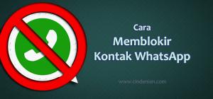 Cara Memblokir Kontak WhatsApp Dengan Mudah
