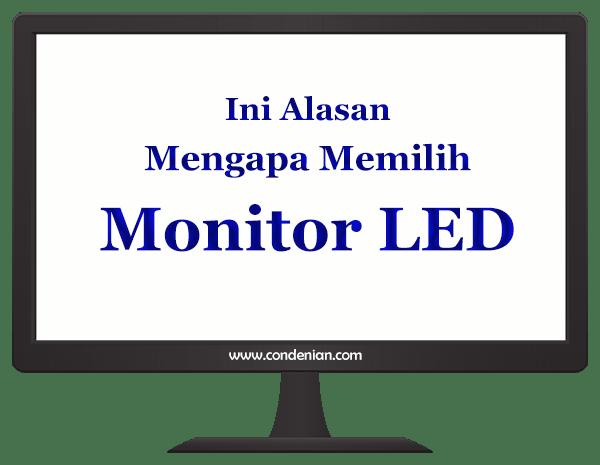 Beberapa Alasan Mengapa Memilih Monitor LED