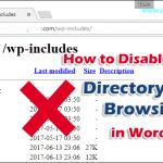 Cara Menonaktifkan Directory Browsing di WordPress