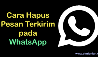 Cara Hapus Pesan Terkirim Pada WhatsApp