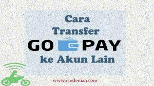 Cara Transfer GO-PAY ke Akun Lain Secara Mudah
