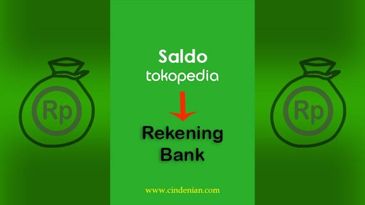 Cara Tarik Tunai Saldo Tokopedia ke Rekening Bank