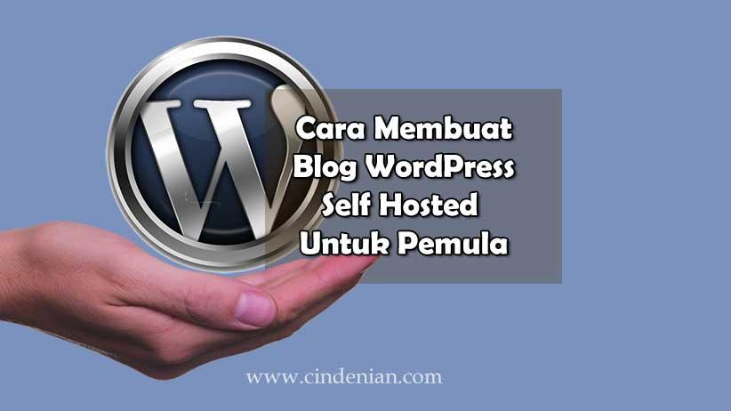 Cara Membuat Blog WordPress Self Hosted Untuk Pemula