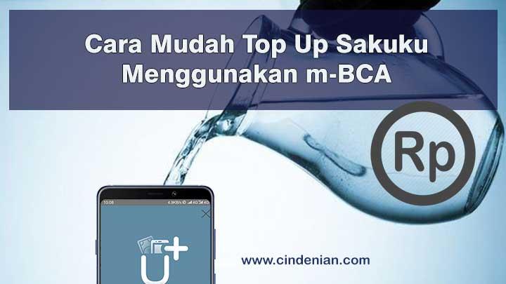 Cara Mudah Top Up Sakuku Menggunakan m-BCA