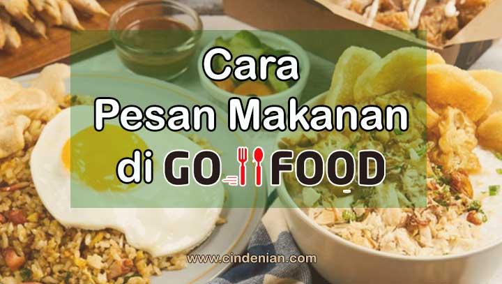 Cara Pesan Makanan Di GO-FOOD