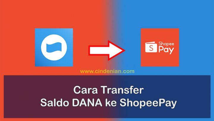 Cara Transfer Saldo DANA ke ShopeePay
